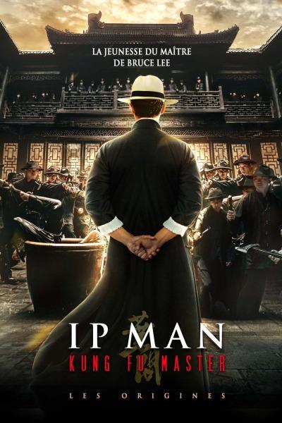 Ip Man Kung Fu Master Les Origines Affiche
