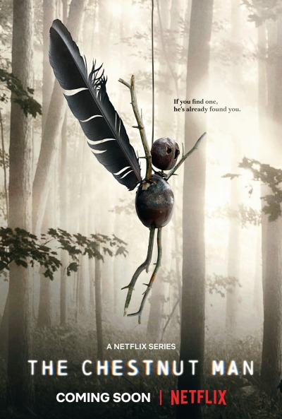 The Chestnut Man Poster