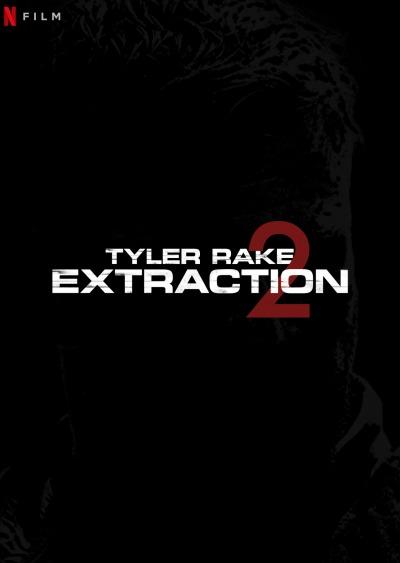 Tyler Rake 2 Poster